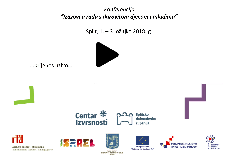 Konferencija «Izazovi u radu s darovitom djecom i mladima» 2. ožujka 2018./2. set – LIVE !!!